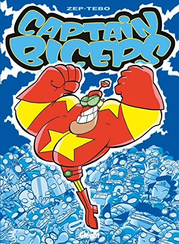 Captain Biceps, Tome 1