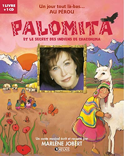 Palomita et le secret des indiens Chacohuma (1CD audio)