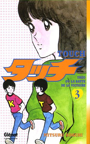 Touch, Tome 3 :
