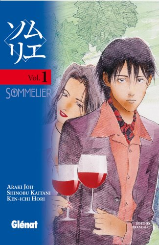 Sommelier, Tome 1 :