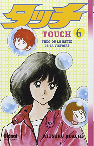 Touch, Tome 6 :
