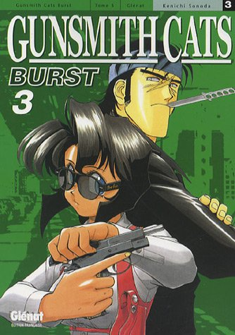 Gunsmith Cats Burst, Tome 3 :
