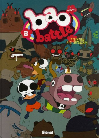 Bao Battle, Tome 2 : Attention les secousses