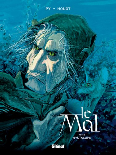 Le Mal, Tome 2 : Nyctalope