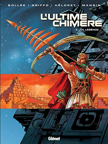 L'Ultime Chimère, Tome 3