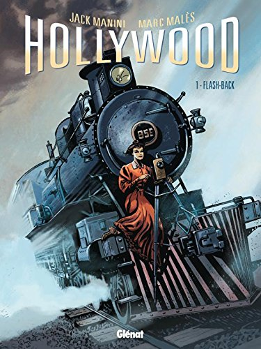 Hollywood, Tome 1 : Flash-back