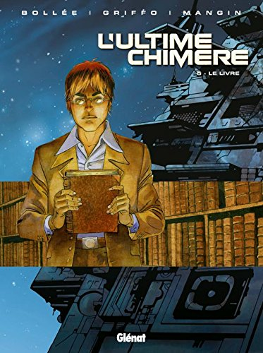 L'Ultime Chimère, Tome 5