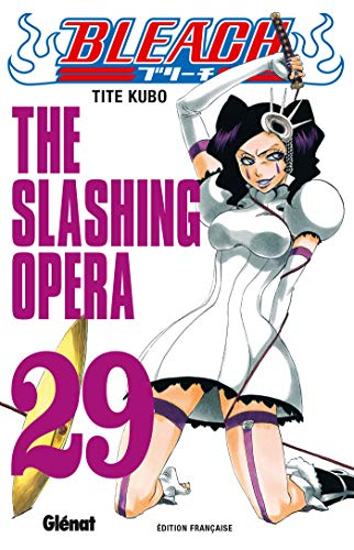 Bleach, Tome 29 : The Slashing Opera