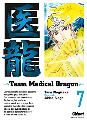 Team Medical Dragon, Tome 7 :