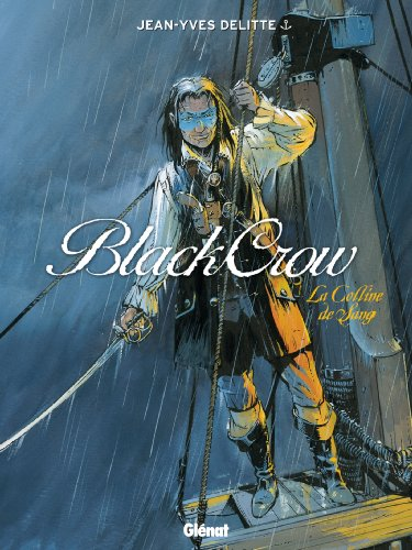 Black Crow, Tome 1