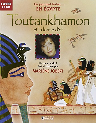 Toutankhamon et la larme d'or (1CD audio)
