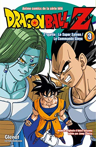 Dragon Ball Z, Tome 3 : 2e partie : Le super Saïyen / Le commando Ginyu