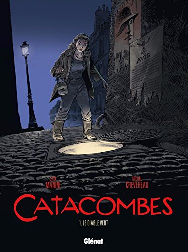 Catacombes, Tome 1 : Le diable vert