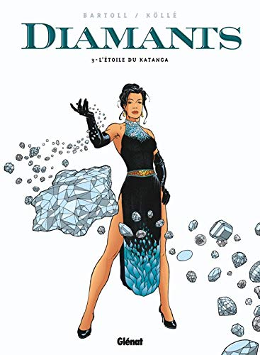 Diamants, Tome 3
