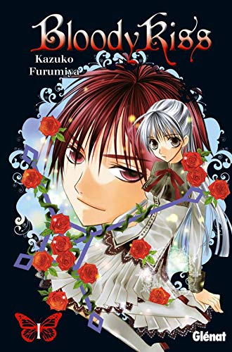 Bloody Kiss, Tome 1