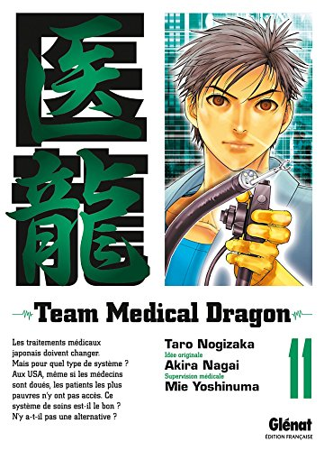 Team Medical Dragon, Tome 11 :