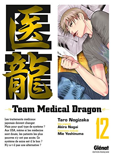 Team Medical Dragon, Tome 12 :
