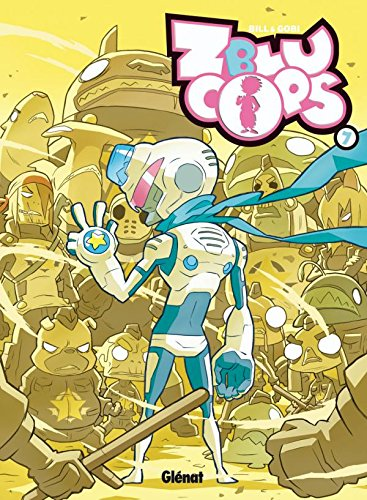 ZbluCops, Tome 7 : Turbo Justice