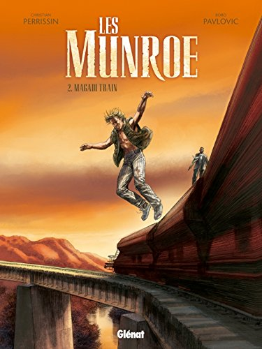 Les Munroe, Tome 2