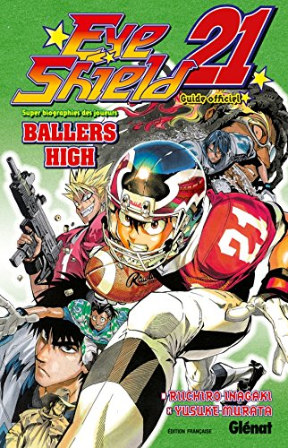 Eye Shield 21 : Ballers High