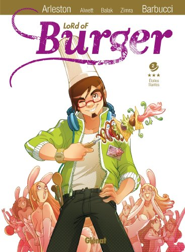 Lord of Burger, Tome 2