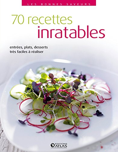 70 recettes inratables