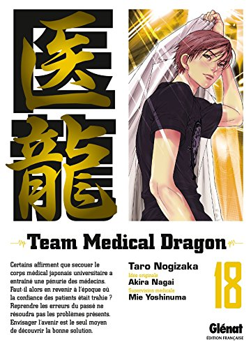 Team Medical Dragon, Tome 18 :