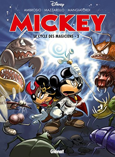 Mickey : Le cycle des magicie : Tome 3