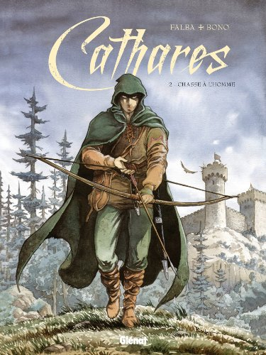 Cathares, Tome 2 : Chasse à l'homme