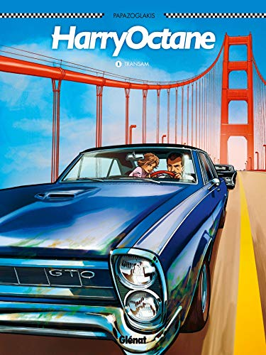 Harry Octane, Tome 1 : Transam