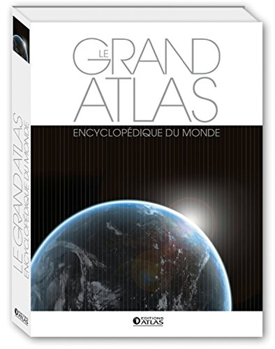 Grand atlas encyclopédique du monde