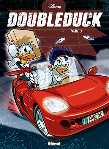 Donald : Doubleduck : Tome 3