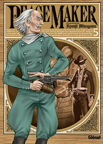 Peace Maker, Tome 5 :