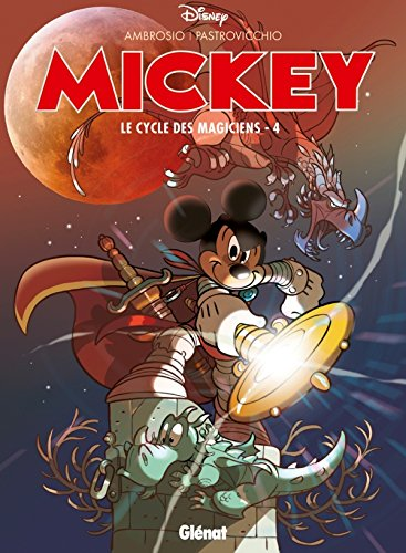Mickey, Tome 4 : Le cycle des magiciens
