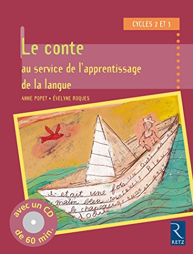 Conte au service de l'apprentissage de la langue  cycle 2 et 3