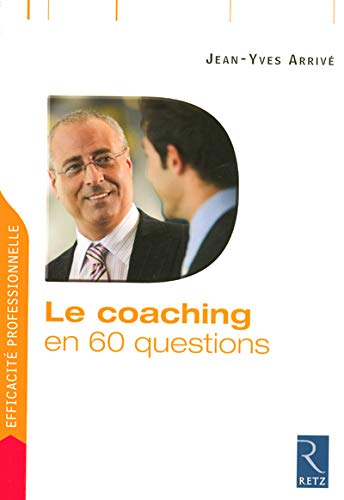 Le coaching en 60 questions