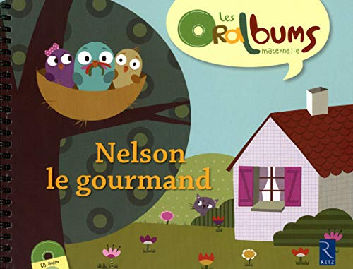 Nelson le gourmand (1CD audio)