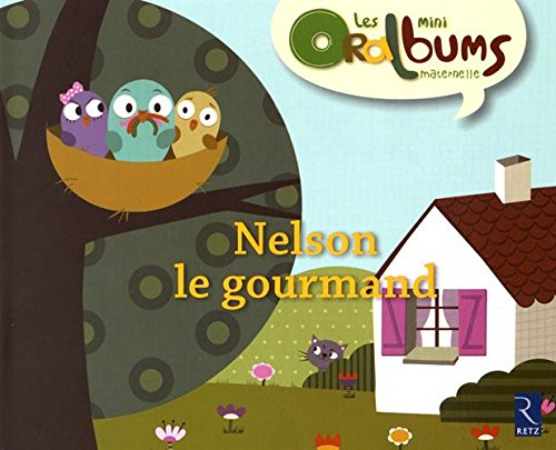 Pack 5ex Nelson le Gourmand - Mini Oralbums Maternelle