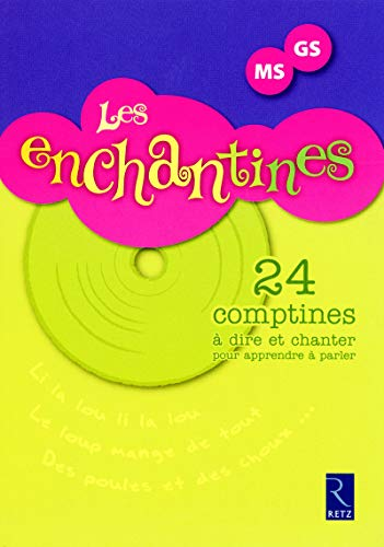 Les enchantines MS-GS (1CD audio)