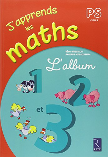 J'apprends les maths, PS, cycle 1 : l'album 1, 2 et 3 |