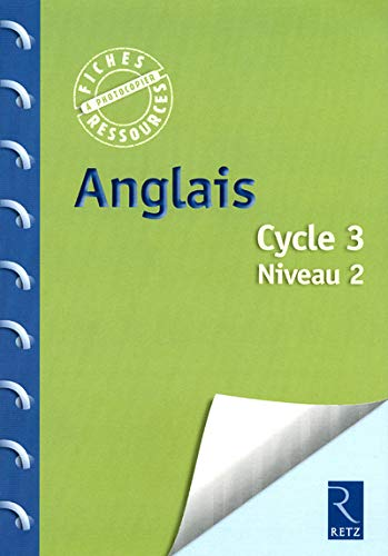 Anglais Cycle 3 Niveau 2 (1CD audio)
