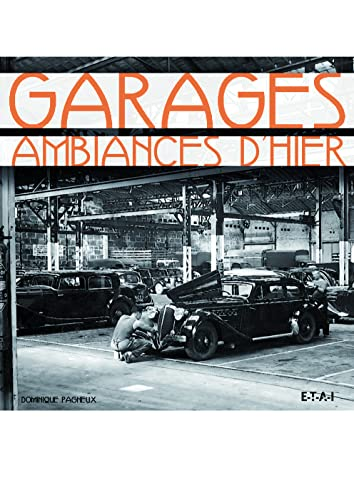 Garages : Ambiances d'hier