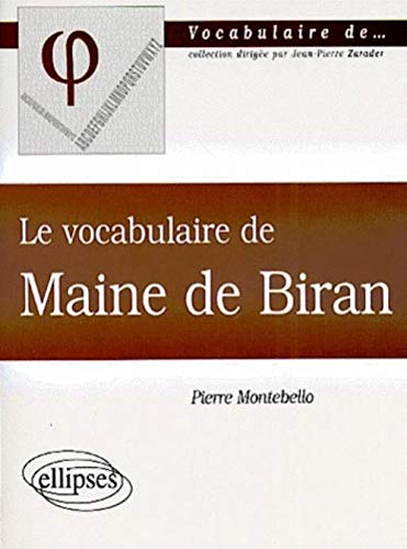 Le vocabulaire de Maine de Biran