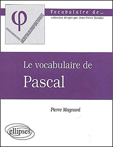 Le vocabulaire de Pascal
