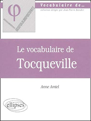 Le vocabulaire de Tocqueville