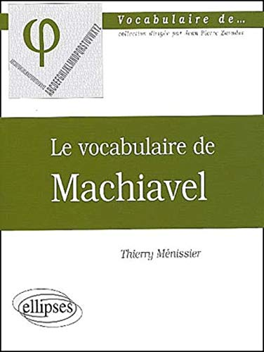 Le vocabulaire de Machiavel