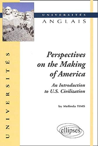 Perspectives on the Making of America