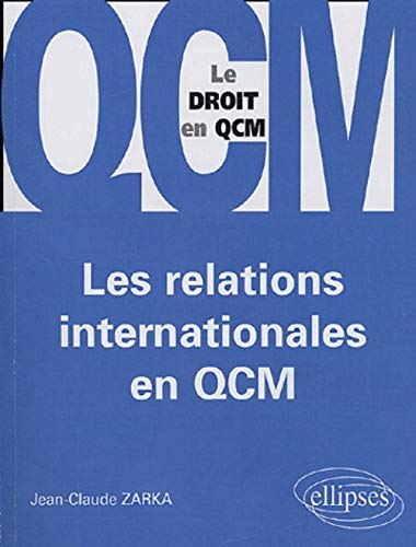 Les relations internationales en QCM