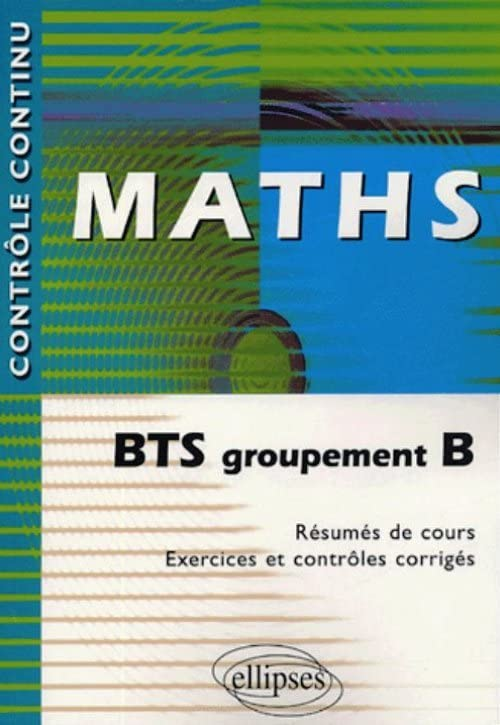 Maths : BTS groupement B