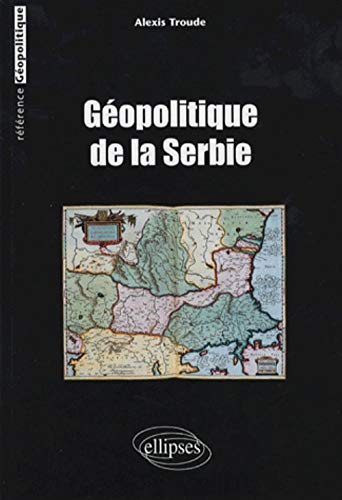 Géopolitique de la Serbie